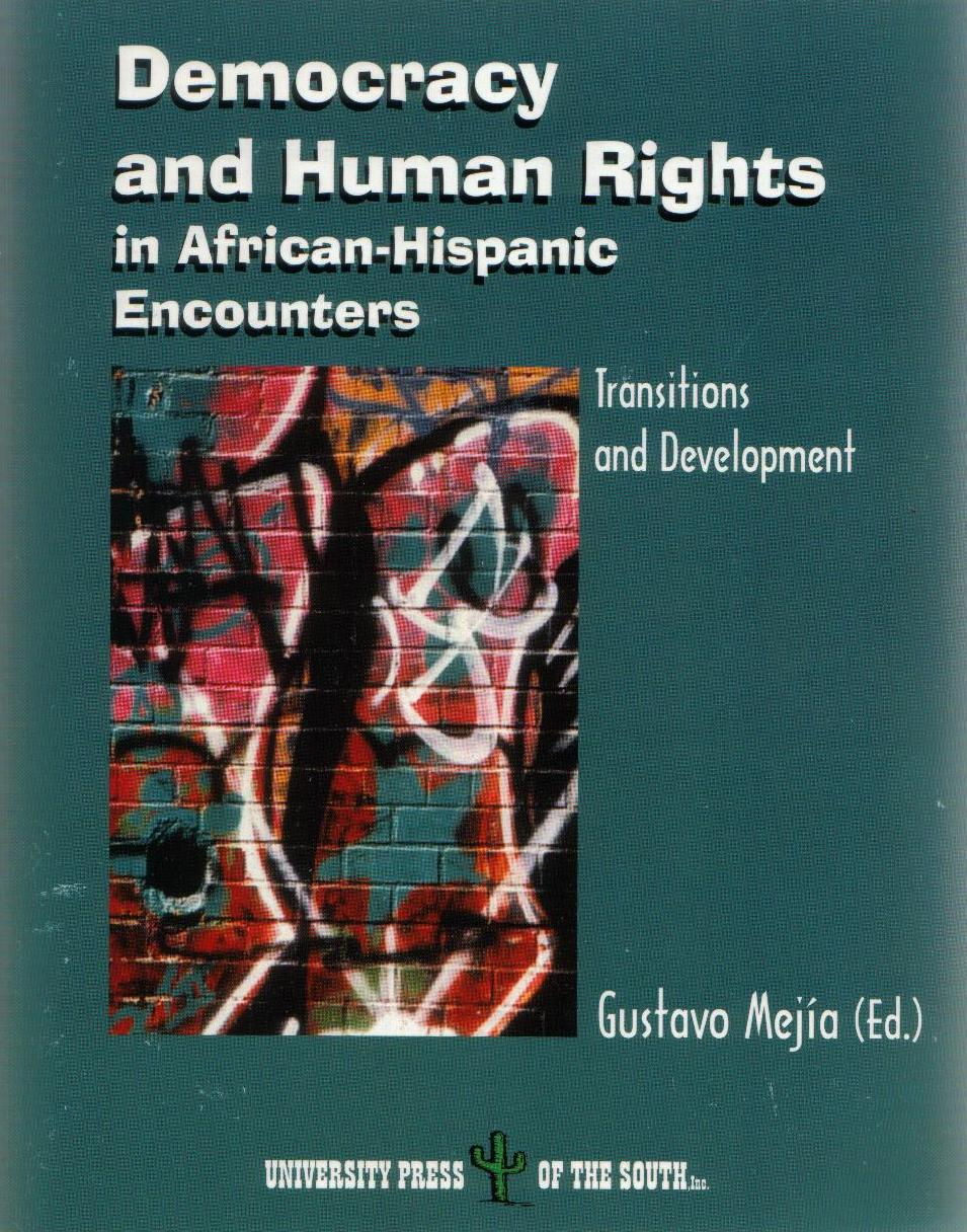 Democracy and Human Rights in African-Hispanic Encounters