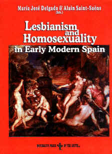 Lesbianism and Homosexuality in Early Modern Spain