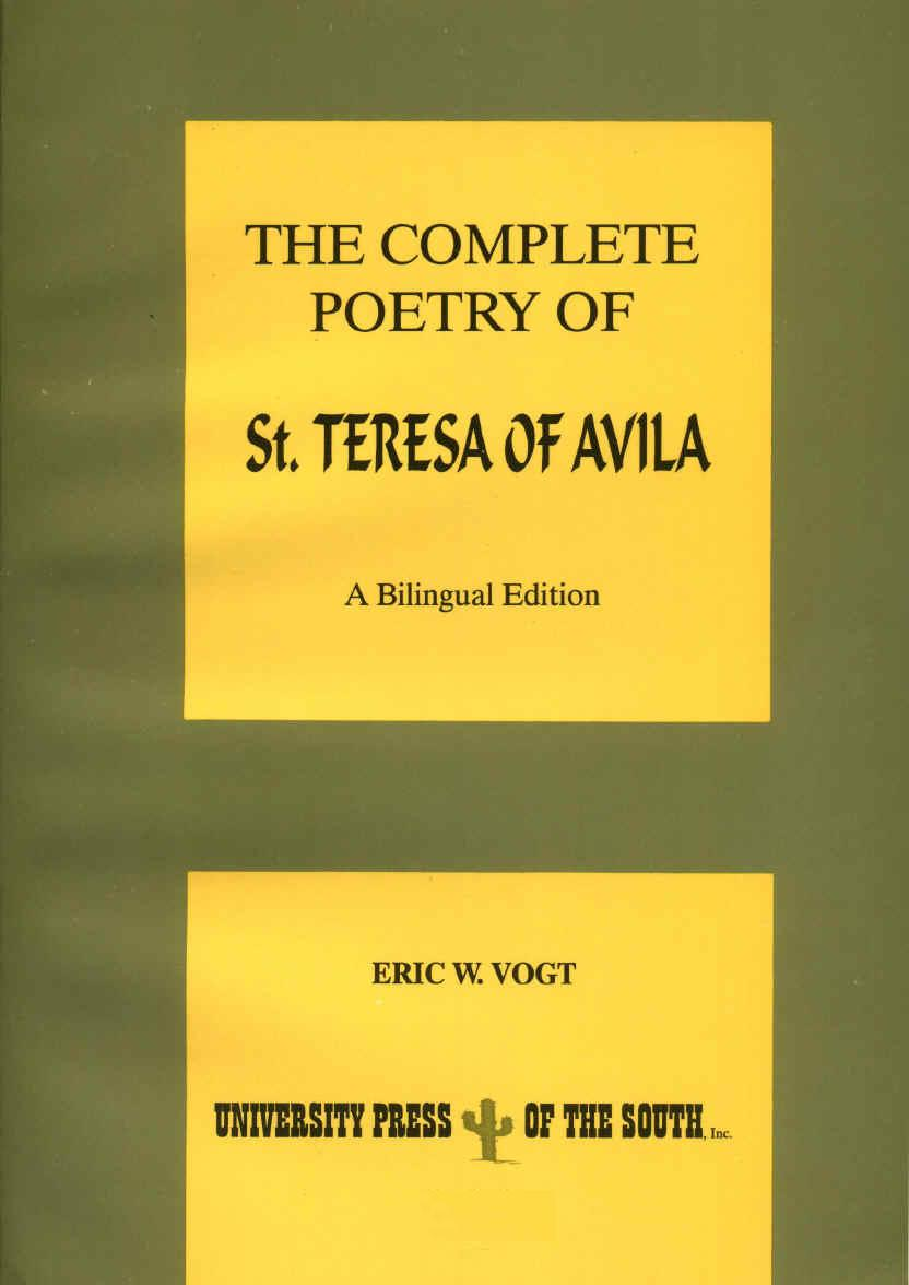 The Complete Poetry of St. Teresa of Avila.  A Bilingual Edition